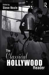 The Classical Hollywood Reader by Steve Neale