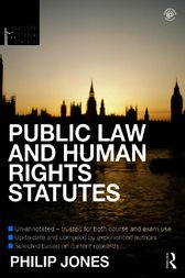 Public Law and Human Rights Statutes 2012-2013 by Philip Jones