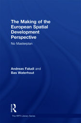 The Making of the European Spatial Development Perspective by Andreas Faludi