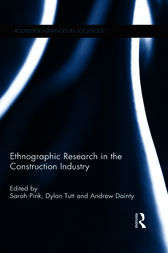Ethnographic Research in the Construction Industry by Sarah Pink