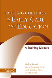 Bridging Cultures in Early Care and Education by Marlene Zepeda