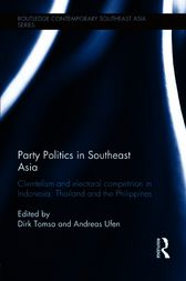 Party Politics in Southeast Asia by Dirk Tomsa