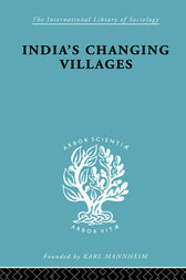 India's Changing Villages by S.C. Dube