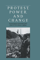 Protest, Power, and Change by Roger Powers S