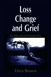 Loss, Change and Grief by Erica Brown