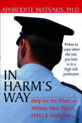 In Harm's Way by Aphrodite T. Matsakis