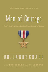 Men of Courage by Larry Crabb