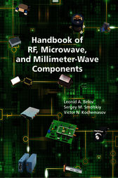 Handbook of RF, Microwave, and Millimeter-Wave Components by Sergey M. Smolskiy