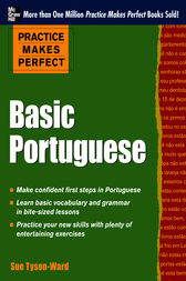 Practice Makes Perfect Basic Portuguese by Sue Tyson-Ward