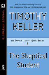 The Skeptical Student by Timothy Keller