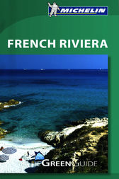 Michelin Green Guide French Riviera by Michelin