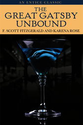 The Great Gatsby Unbound by F. Scott Fitzgerald