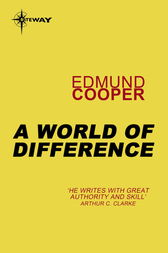 A World of Difference by Edmund Cooper