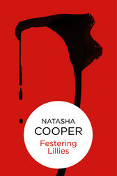 Festering Lilies by Natasha Cooper
