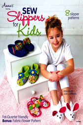 Sew Slippers for Kids by Julie Johnson