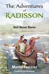 The Adventures of Radisson by Martin Fournier