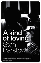 A Kind of Loving by Stan Barstow