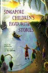 Singapore Children's Favorite Stories by Diane Taylor
