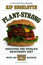 Plant-Strong by Rip Esselstyn