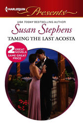 Taming the Last Acosta by Susan Stephens