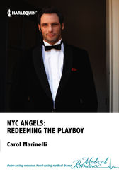 NYC Angels: Redeeming the Playboy by Carol Marinelli