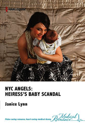 NYC Angels: Heiress's Baby Scandal by Janice Lynn