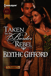 Taken by the Border Rebel by Blythe Gifford