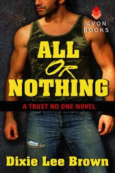 All or Nothing by Dixie Lee Brown
