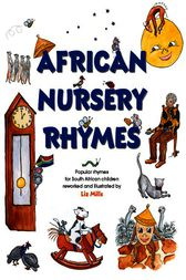 African Nursery Rhymes by Liz Mills