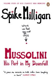 Mussolini by Spike Milligan