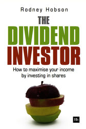 The Dividend Investor by Hobson Rodney