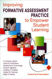 Improving Formative Assessment Practice to Empower Student Learning by E. Caroline Wylie