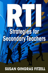 RTI Strategies for Secondary Teachers by Susan A. Gingras Fitzell