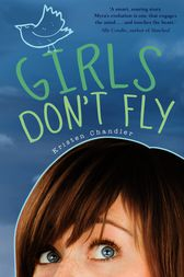 Girls Don't Fly by Kristen Chandler