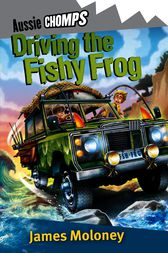 Driving The Fishy Frog by James Moloney