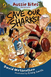 Save Our Sharks by David Metzenthen