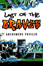 The Last Of The Braves by Archimede Fusillo