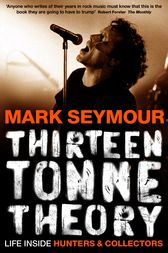 Thirteen Tonne Theory by Mark Seymour