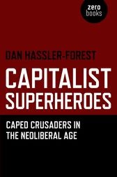 Capitalist Superheroes by Dan Hassler-Forest