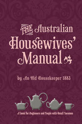 The Australian Housewives Manual by National Library of Australia