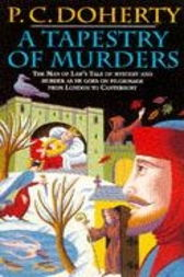 A Tapestry of Murders (Canterbury Tales Mysteries, Book 2) by Paul Doherty