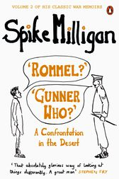 'Rommel?' 'Gunner Who?' by Spike Milligan