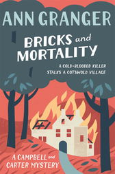 Bricks and Mortality (Campbell & Carter Mystery 3) by Ann Granger