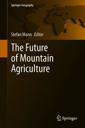 The Future of Mountain Agriculture