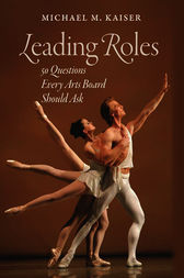 Leading Roles by Michael M. Kaiser
