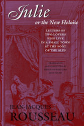 Julie, or the New Heloise by Jean-Jacques Rousseau