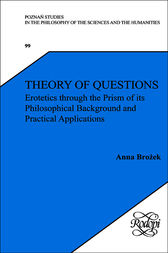 Theory of Questions by Anna Brozek