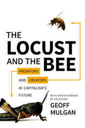 The Locust and the Bee by Geoff Mulgan