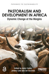 Pastoralism and Development in Africa by Andy Catley