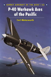 P-40 Warhawk Aces of the Pacific by Carl Molesworth